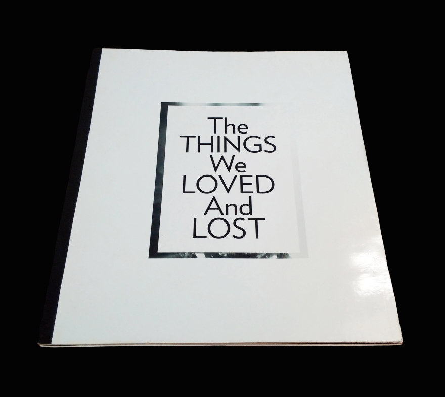 The things we loved and lost. Things We've Loved and Lost. Book Design. Book Cover design. Graphic design. Story. Storytelling. Philip Abang