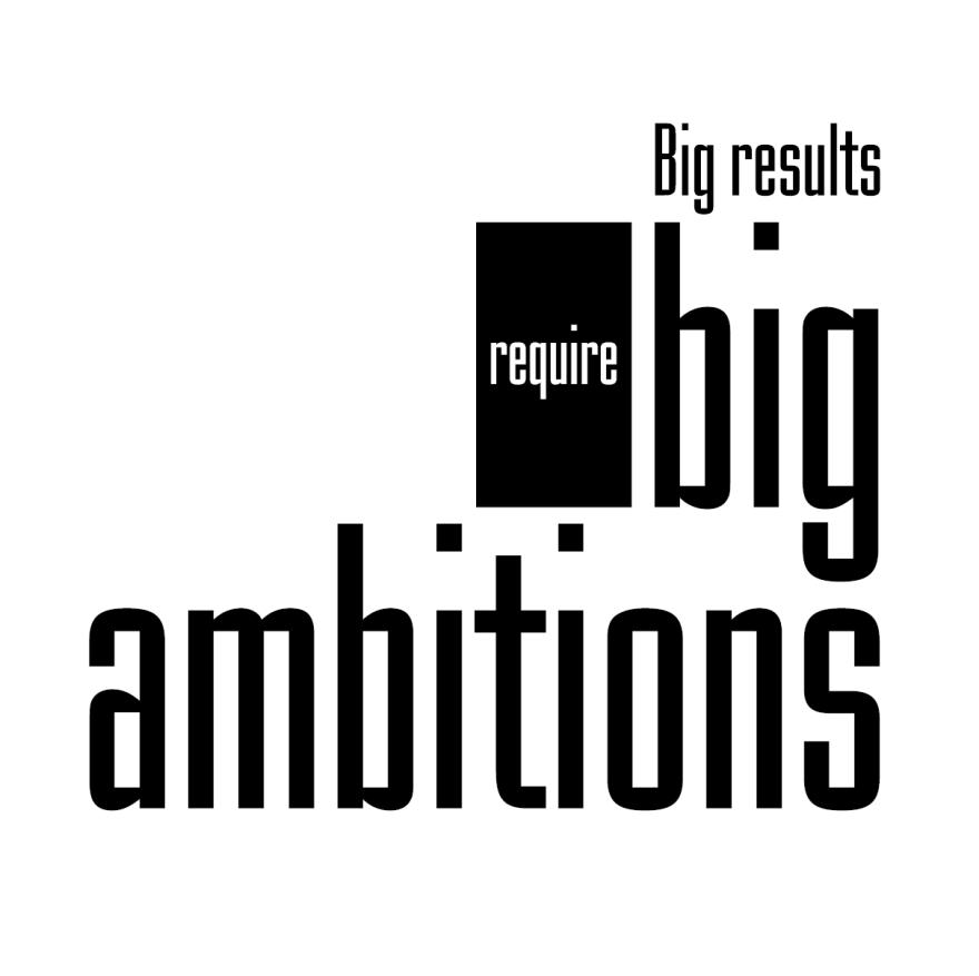 Big result Big ambition